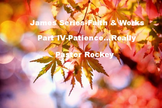 Part IV-Patience...Really