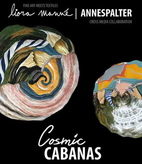 Click here for the Cosmic Cabanas catalog. - Includes information on Fine Art Meets Textiles: Cross-media Collaboration with acclaimed artist Anne Spalter.
