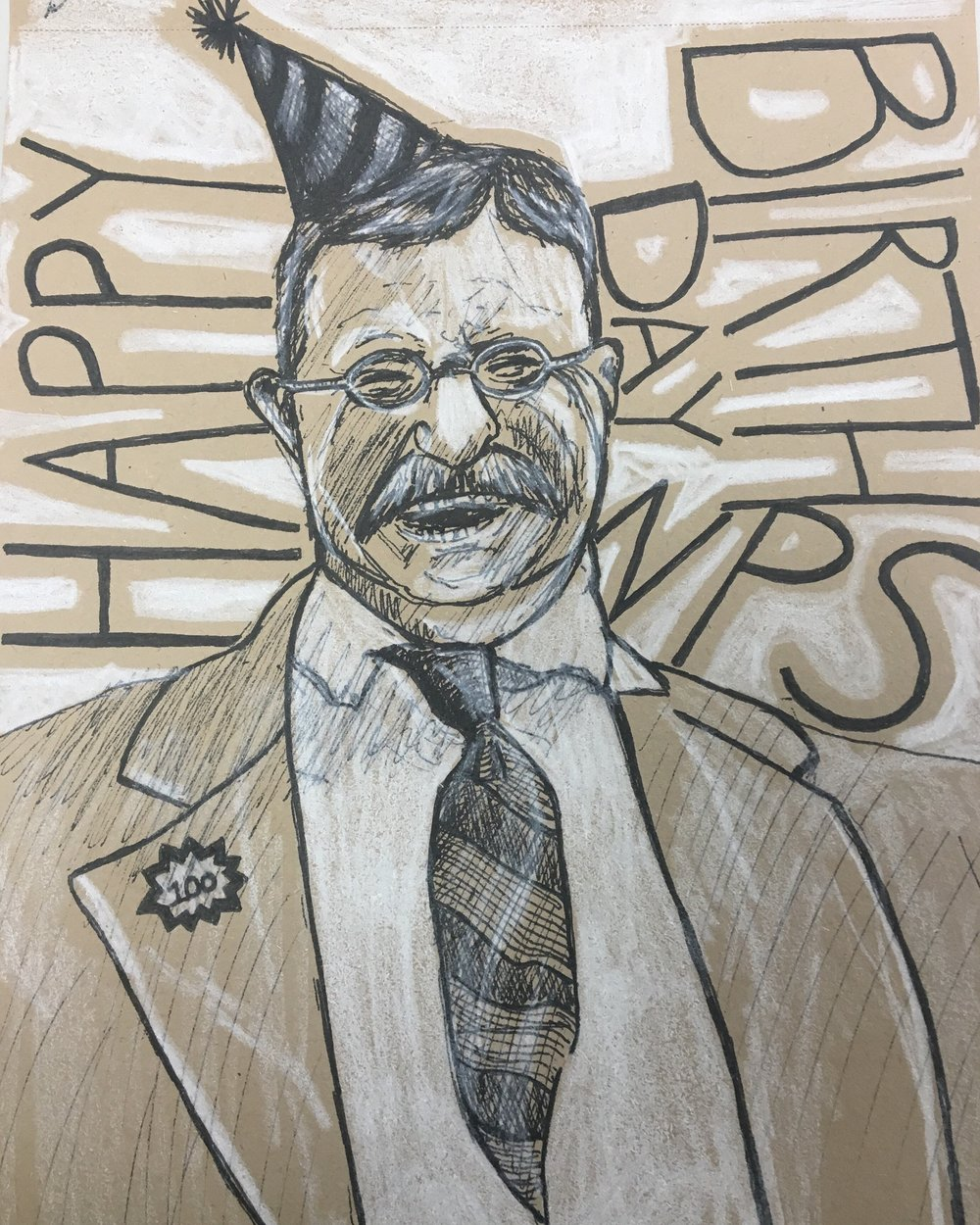 Teddy Roosevelt celebrating his greatest achievement, pen and colored pencil on toned paper.