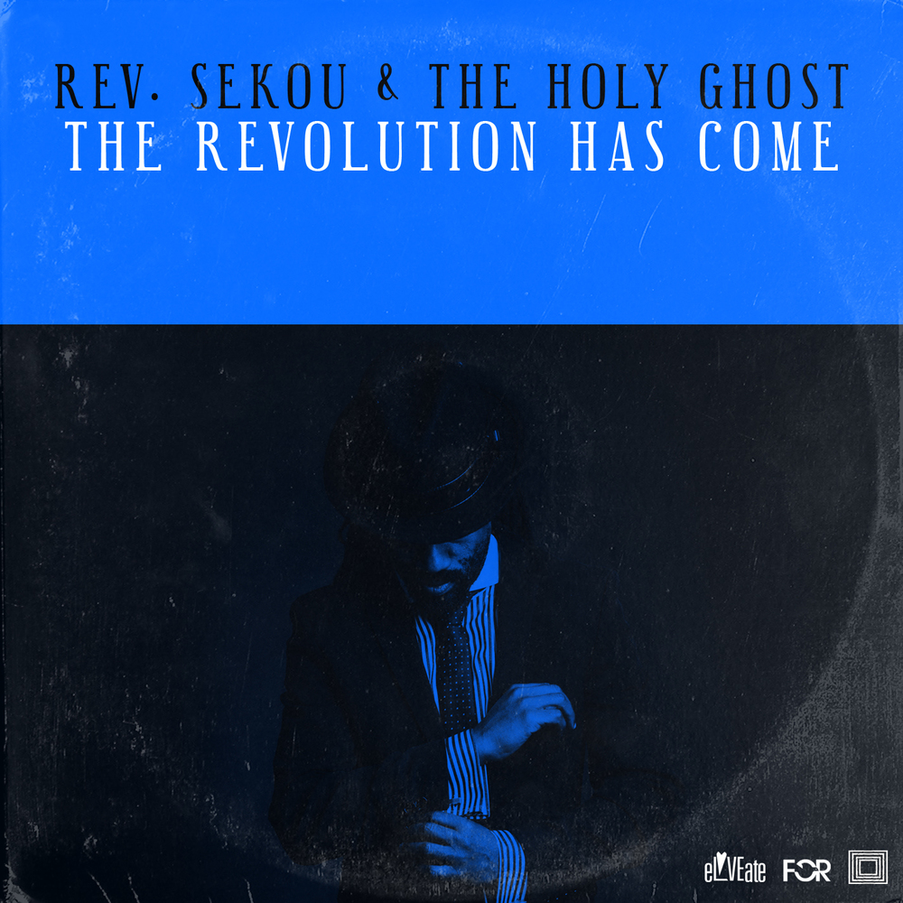 Rev. Sekou & The Holy Ghost
