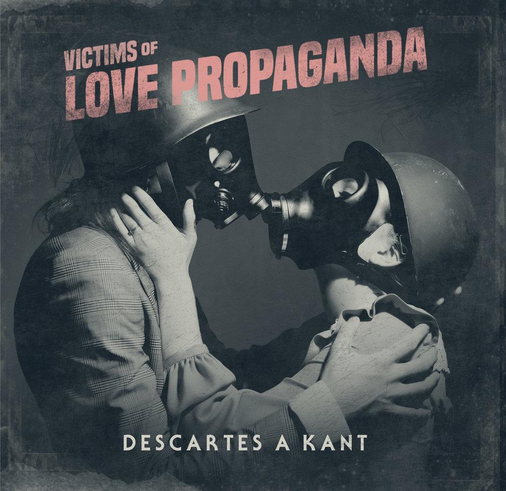 VICTIMS OF PROPAGANDA - DESCARTES A KANT, image courtesy of Secret Service PR