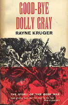 Good Bye Dolly Gray, the story of the Boer War