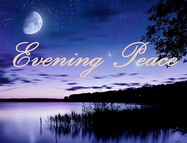#EveningPeace produces #music that touches your #heart, your #Soul, your #funnybone, and your #inspirational #spirit. Listen to #peace