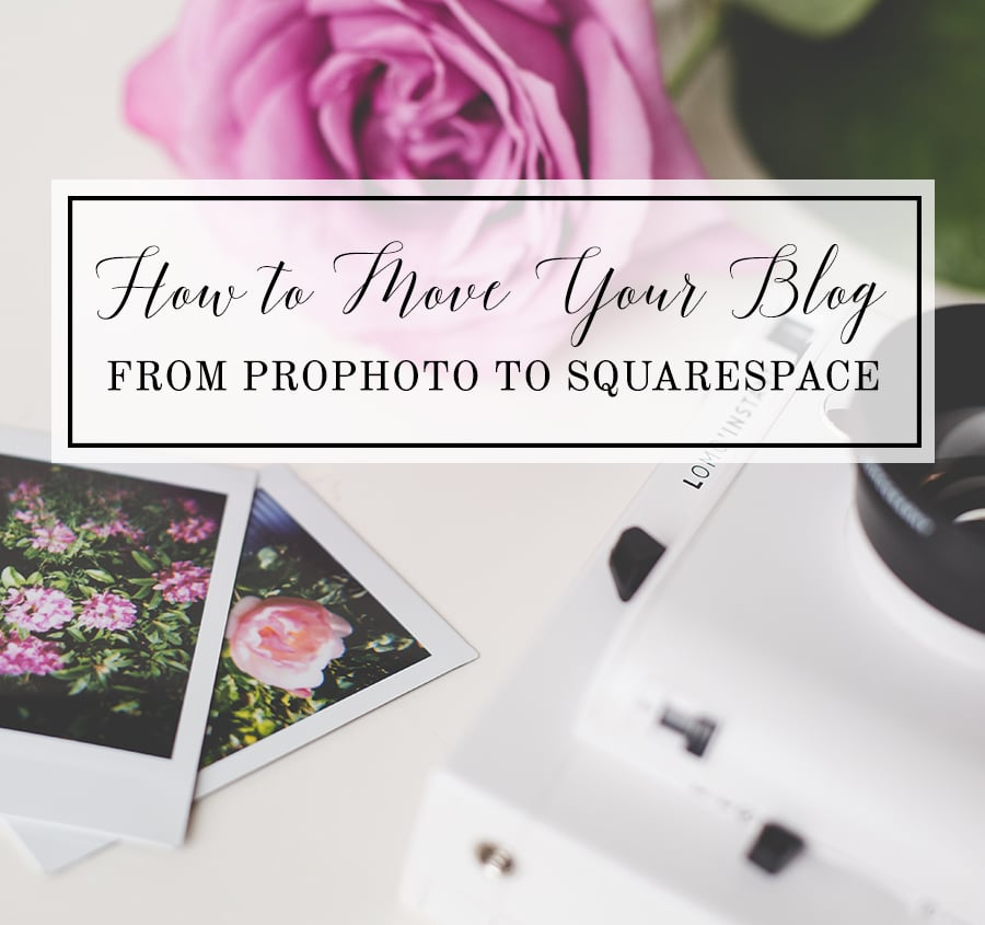 how to move your blog from prophoto/wordpress to squarespace