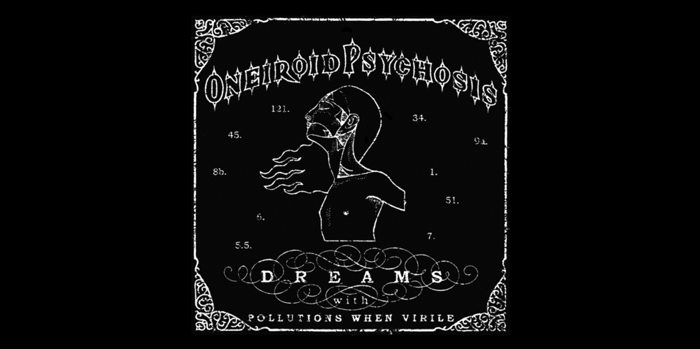 Oneiroid Psychosis,  DREAMS (with pollutions when virile),  booklet cover.  2001. Pen and ink. Printed in silver ink. Released by Cop International.