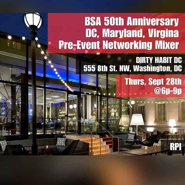DON'T FORGET THIS THURSDAY, SEPT. 28th @ 6p-9p - The DMV Pre-Event Networking Mixer for the BSA 50th Anniversary Celebration DIRTY HABIT DC (555 8th St NW in Washington, DC) *All RPI Alumni and Friends Welcome* Reconnect with old friends and meet some new friends as the big celebration approaches. * Registration for the BSA 50th Anniversary Celebration - Oct. 12-15: http://alumni.rpi.edu/s/1225/RH/start.aspx?sid=1225&gid=1&pgid=4324