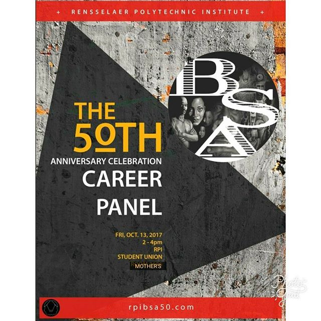 BSA 50 CAREER PANEL in less than 20 mins. 2p-4p in Mother's (Union 1st Floor). Don't Miss It!!! #BSA50 #RPI #itshere #blackexcellence #latinoexcellence