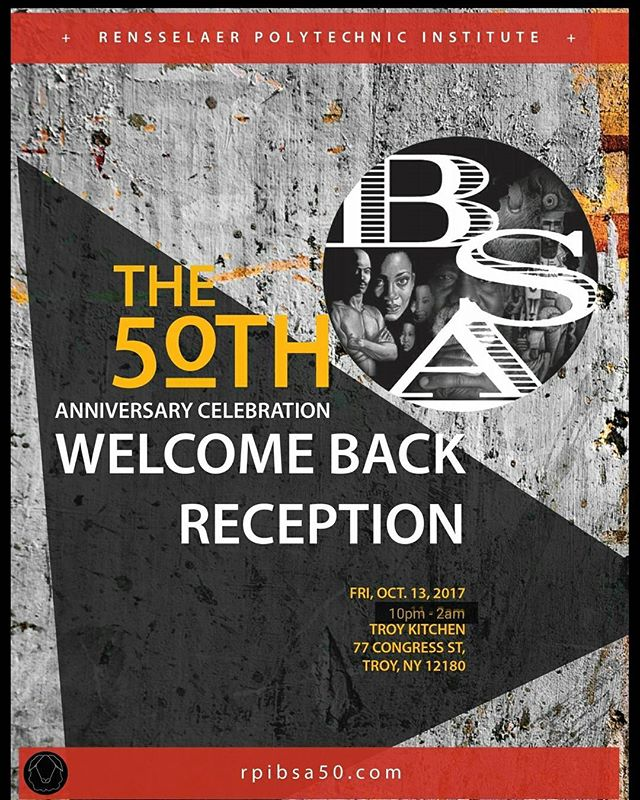 BSA 50 Welcome Back Reception TONIGHT AT 10PM - 2AM @troykitchenny !!! DON'T MISS IT!!! www.rpibsa50.com