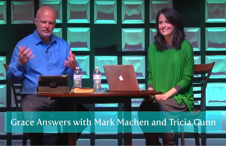 For video of Grace Answers with Mark Machen and Tricia Gunn,  click here .