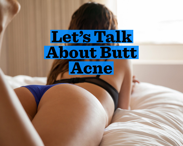 4 Ways to Get Rid of Butt Acne