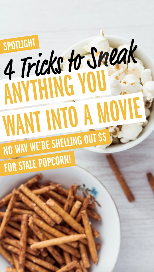 How To Best Sneak Any Snack Into A Movie Theater