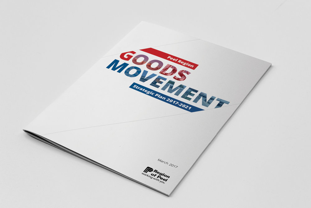 Peel Region Goods Movement Strategic Plan 2017-2021
