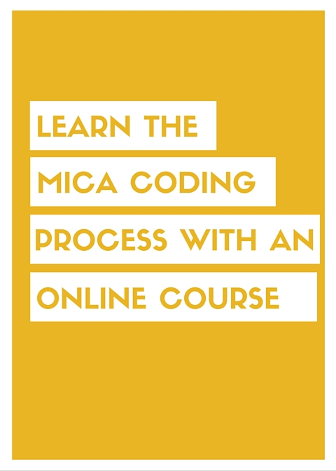 Our online course teaches you the latest coding methods and research, plus how you can become an effective coder using MICA.