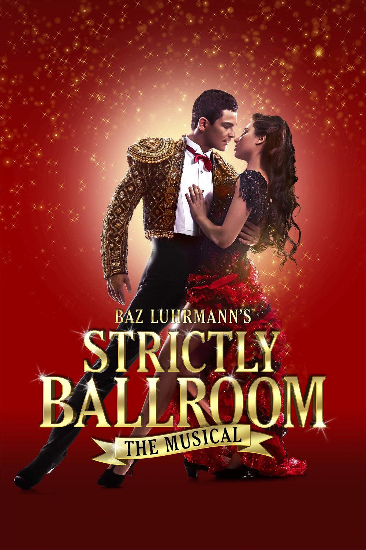 Baz Lurmann's STRICTLY BALLROOM the Musical
