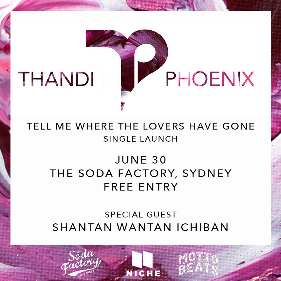 Thandi will be celebrating the release of her new single with a launch party in Sydney at Soda Factory. This Free event will be taking place on June 30 with support from FBI/Triple J DJ, Shantan Wantan Ichiban.