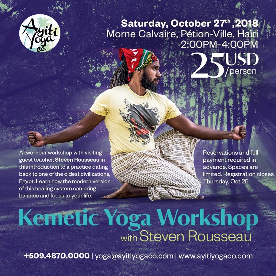 Kemetic Yoga Workshop with Steven Rousseau — Ayiti Yoga Co