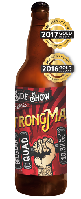 THESTRONG-MAN - DATE RELEASED: Jan. 21, 2016 and Feb. 9, 2017Style: Belgian Style QuadrupelBody: FullAroma: Sweet cola, dark fruits (cherry & plum), hint of black liquorice, bubblegumTaste: Caramelized sugars (sweet toppings of crème brûlée), ripe banana finishABV: 10.3%  -  IBU: 18