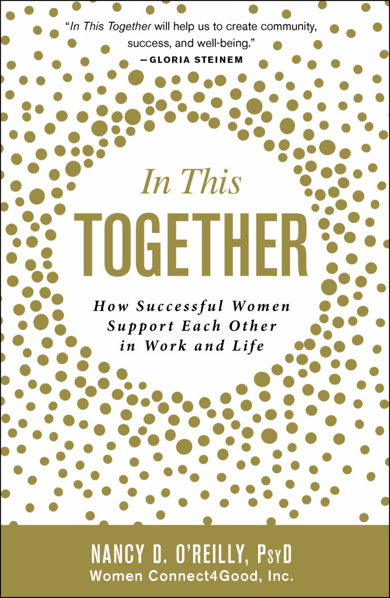 """Dive In - Dr. Nancy O'Reilly, PsyD has written an amazing book called """"In This Together."""" Learn how successful women support each other in work and life."""
