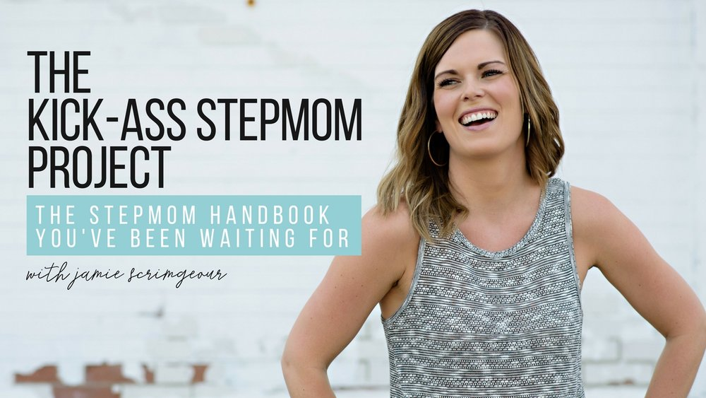 The KICK-ASS Stepmom Project