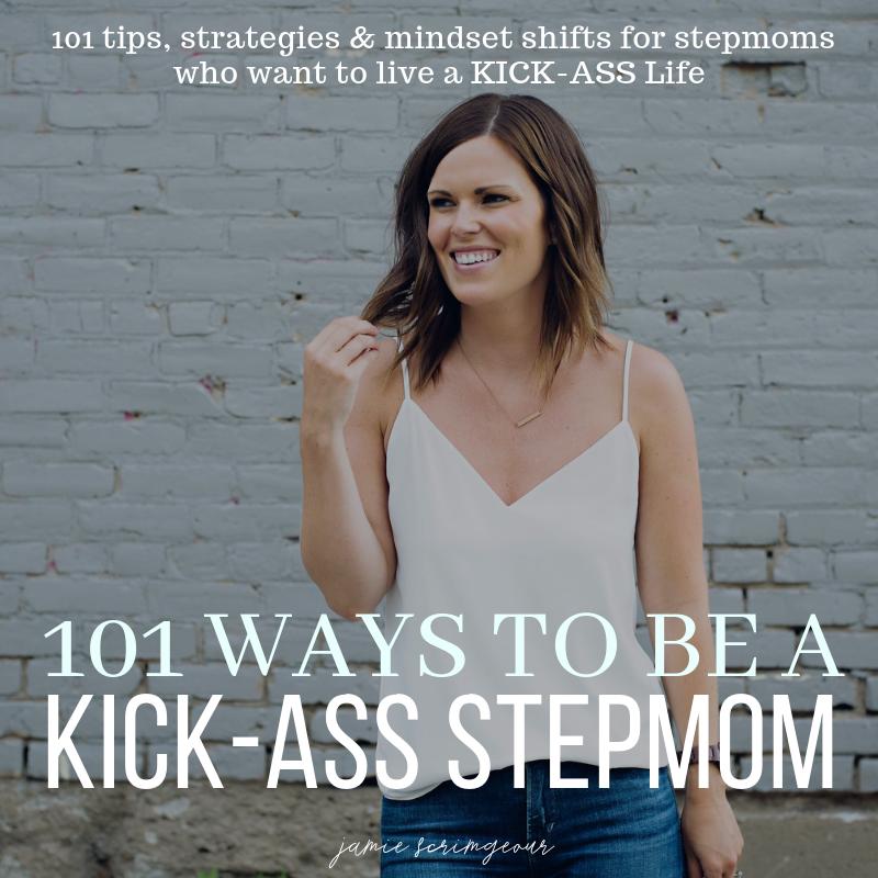 Jamie Scrimgeour - E-Book - 101 Ways To Be A KICK-ASS Stepmom - Stepmom Support