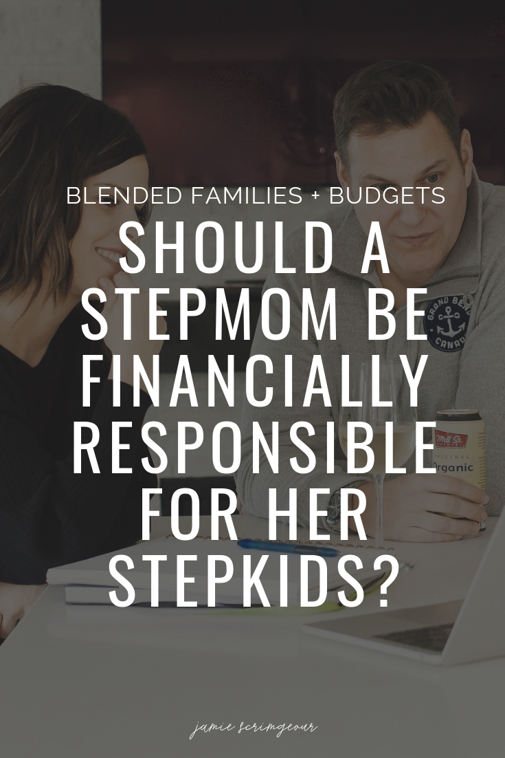 Jamie Scrimgeour - should a stepmom have to pay for her stepkids
