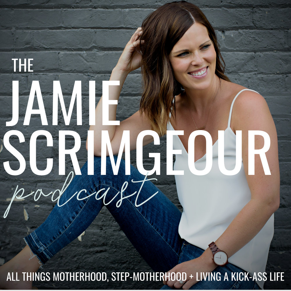 The Jamie Scrimgeour Podcast- Podcast for Stepmoms and Blended Families