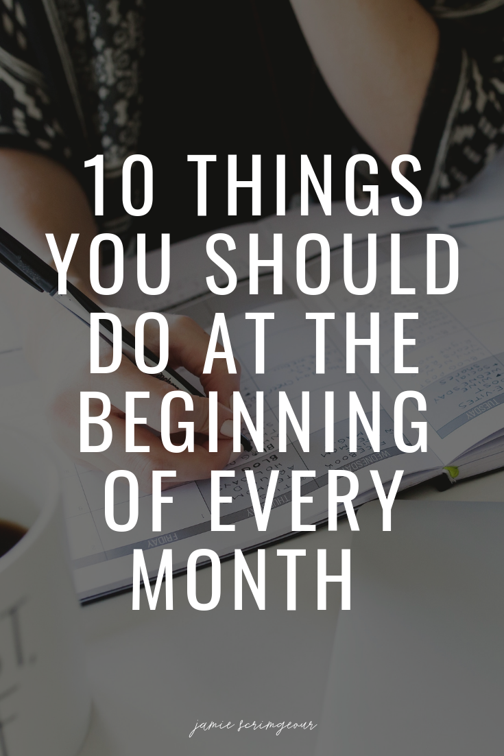 10 Things You Should Do At The Beginning OF Every Month .png