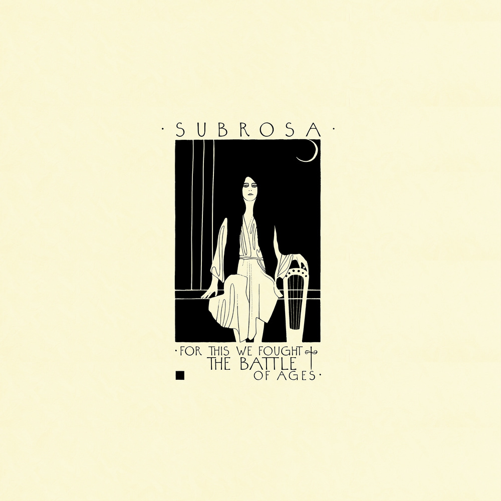 "SubRosa ""For This We Fought The Battle Of Ages"" : front panel album art & design"