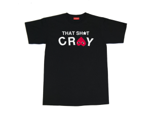 THAT-SHIT-CRAY-BLACK