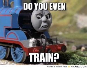 Do-you-even-Train thomas meme