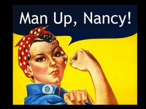 Man Up Nancy
