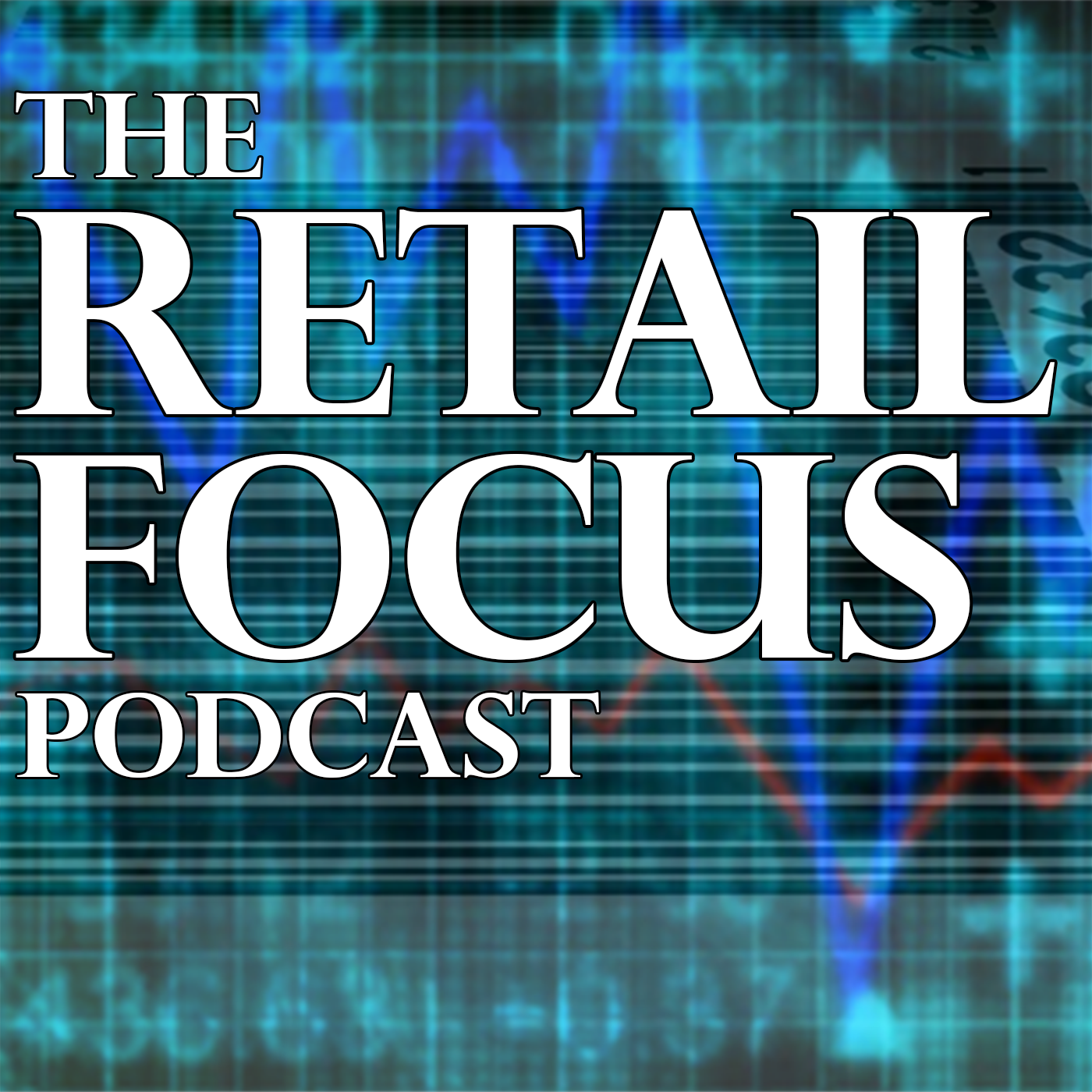 Retail Focus Podcast