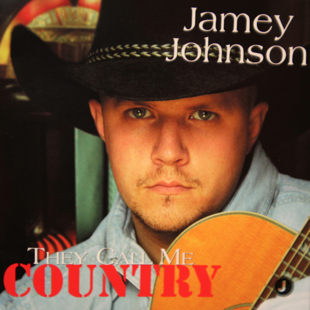 Jamey Johnson They Call Me Country