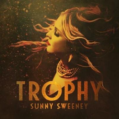 Trophy - Sunny Sweeney