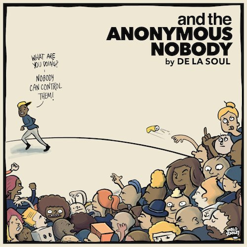 De La Soul  ...and the Anonymous Nobody    Recording    59th Annual Grammys - Best Rap Album Nominee
