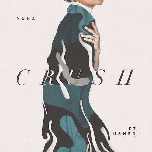 Yuna ft. Usher  Crush    Recording