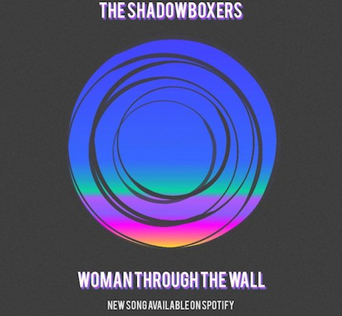 The Shadowboxers  Woman Through The Wall    Mixing