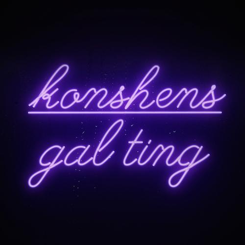 Konshens  Gal Ting    Mixing