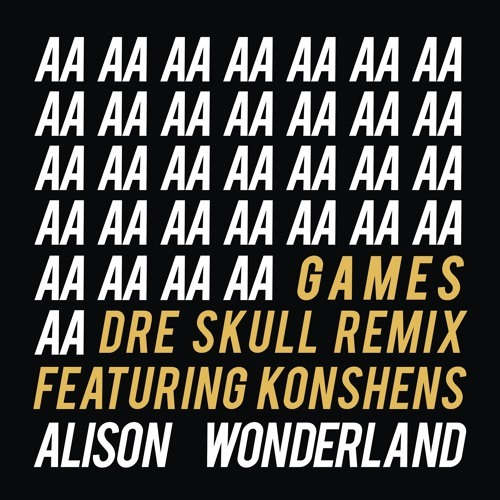 Alison Wonderland  Games (Dre Skull Remix)    Mixing