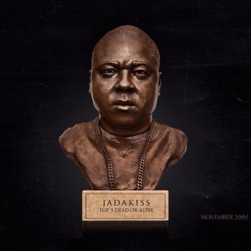 Jadakiss  Top 5 Dead or Alive    Recording