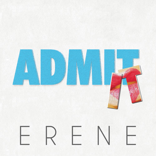 Erene  Admit It    Mixing