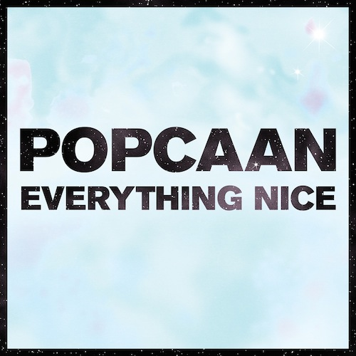 Popcaan  Everything Nice    Mixing