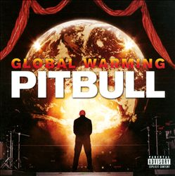 Pitbull  Global Warming    Recording
