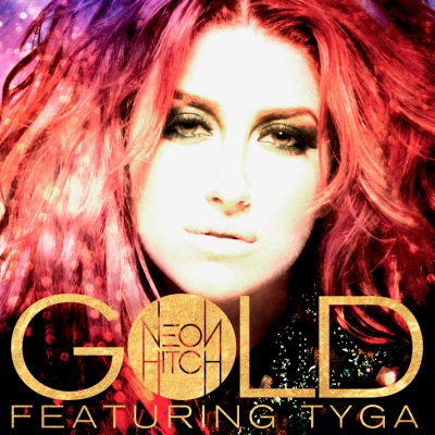 Neon Hitch  Gold    Recording