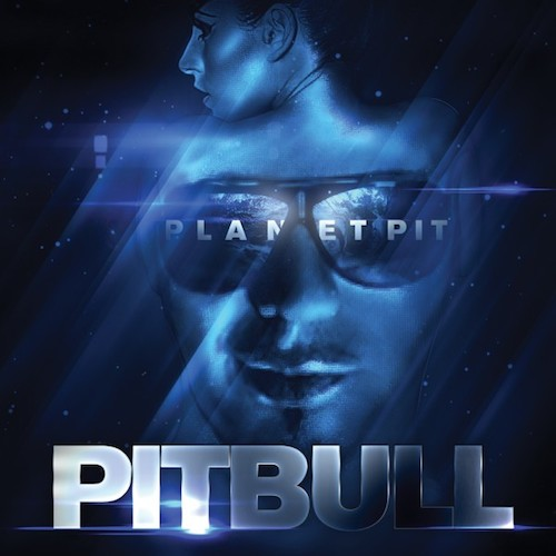 Pitbull  Planet Pit    Recording