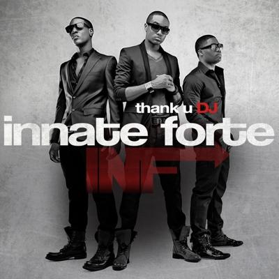 Innate Forte  Thank U DJ    Mixing