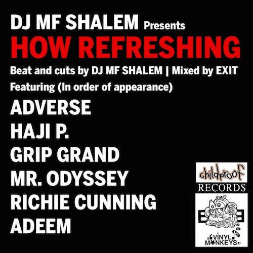DJ MF Shalem  How Refreshing    Mixing