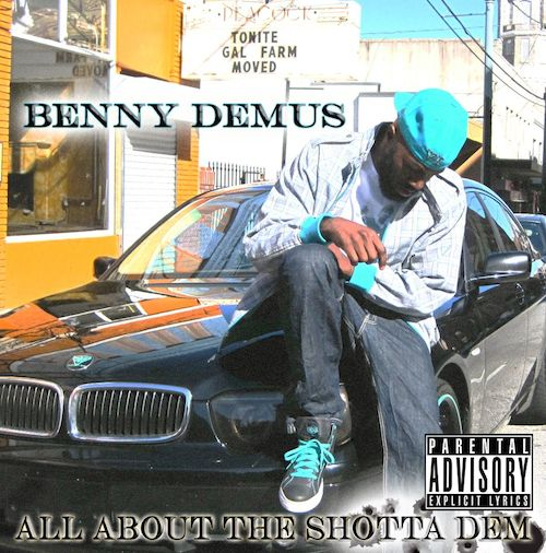 Benny Demus  All About The   Shotta Dem    Mixing