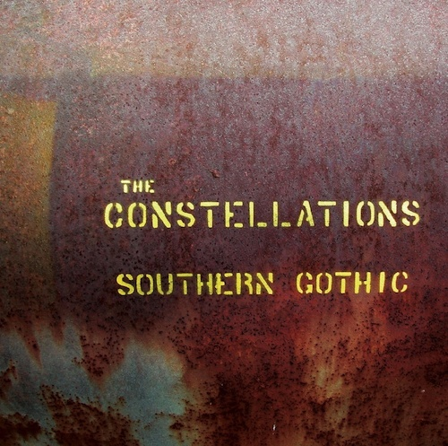 The Constellations  Southern Gothic (Pre-Album Alternate Tracklist)    Recording