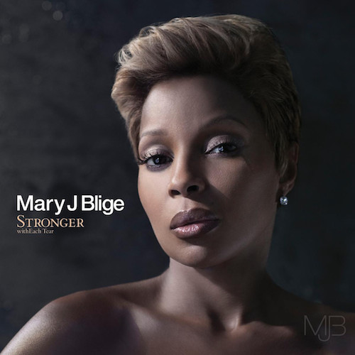 Mary J Blige  Stronger With Each Tear    Recording